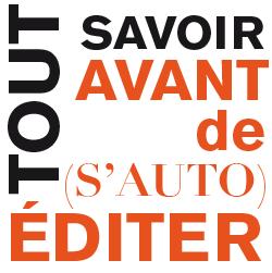 Tous les conseils de monBestSeller pour écrire, s'auto éditer et trouver un éditeur