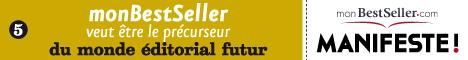 monBestSeller Manifeste précurseur du monde éditorial futur