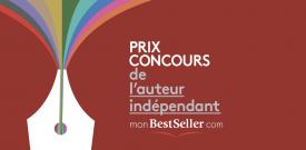 Prix Concours monBestSeller de l'Auteur Indépendant, 6ème édition.