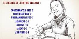Ecriture inclusive : débat idéologique, académique, politique ?