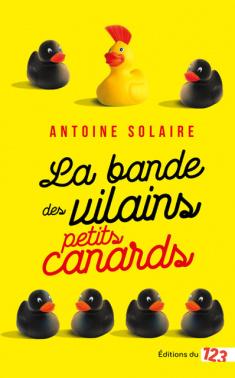 La bande des vilains petits canards. Découvert par monBestSeller, élu par France Loisirs et les Editions 123