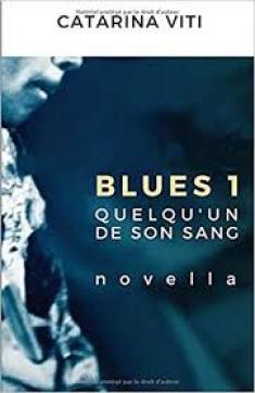 Blues1, Une saga en trois parties