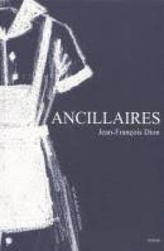 Lire le roman en ligne ANCILLAIRES de Jean-François Dion
