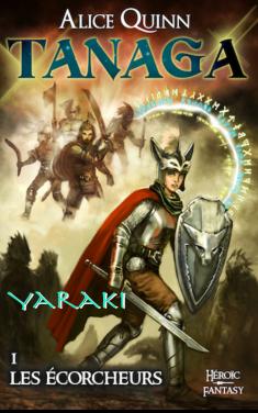 Tanaga. Série héroic fantasy d'Alice Quinn à lire gratuitement sur monBestSeller.com